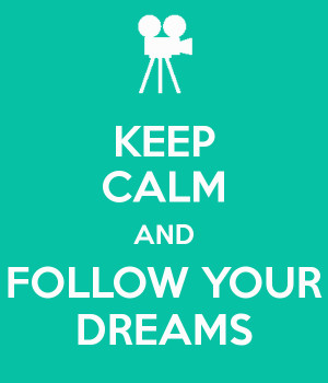 keep calm and follow your dreams 1441 png