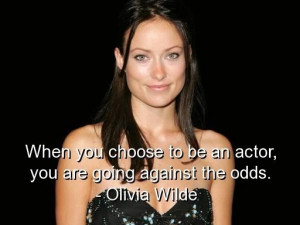 Olivia wilde cute quotes sayings actor wise quote