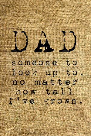 44 Best Inspiring Quotes About Dads