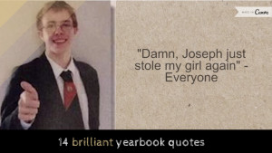Watching these fourteen incredible yearbook quotes will make you ...