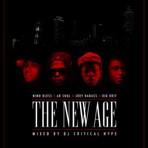 Mixtape >> Nino Bless, Ab Soul, Joey Bada$$ & Big KRIT – The New Age ...