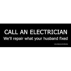 call_an_electrician_funny_bumper_bumper_sticker.jpg?height=250&width ...