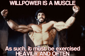 Motivational Monday: Willpower is a Muscle