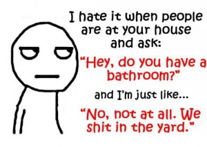 Silly Funny Summer Quotes I Hate It When People Are At Your House And ...