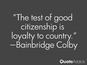 Loyalty To Country Quotes Quotesgram