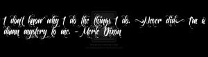 Merle Dixon Quote by anairbxbriana