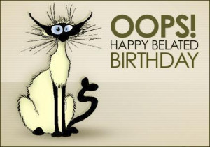 http://www.allgraphics123.com/oops-happy-belated-birthday/