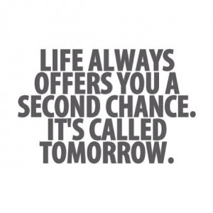 , Life, Inspiration, Quotes, Motivation, Wisdom, Second Chances ...