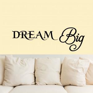 Dream Big wall art vintl decal sticker decor