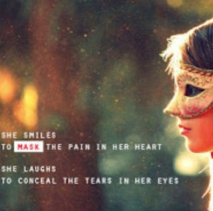 Hiding behind a mask quote