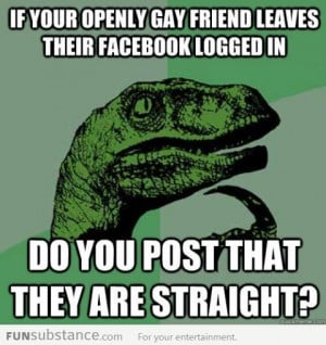 Oh NO! Did I offend you?