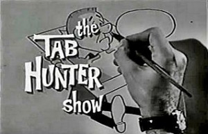 No episodes of The Tab Hunter Show have been released for DVD,if they ...
