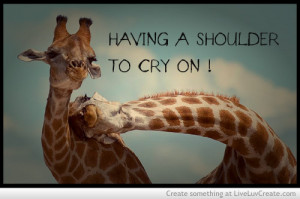 Having A Shoulder To Cry On
