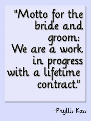 Motto for the bride and groom #Marriage #Quote