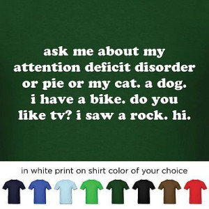 Men's Add T Shirt Funny Attention Deficit Disorder Quote Adult ADHD ...