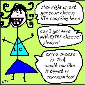 cheesy life coach