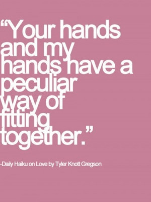 cute, haiku, hands, love, made for each other, quote, quoted, together ...