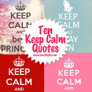 keep calm quotes and sayings keep calm and enjoy these ten