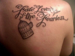 Fate Loves The Fearless Tattoo