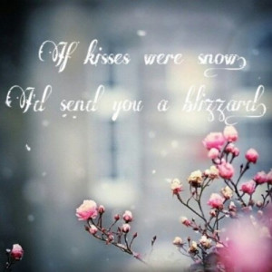 snow #love #cute #love #blizzard #flowers #quote