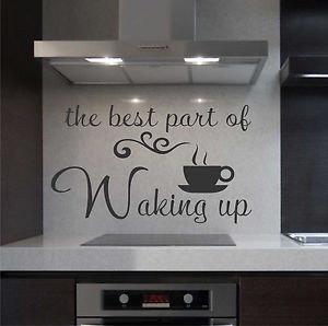 ... -Wall-Lettering-Best-part-of-Waking-up-Quote-coffee-cup-Kitchen-Decal