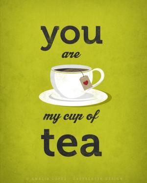 tea. Love print. Green Tea print. Quote print. Typography poster. Tea ...