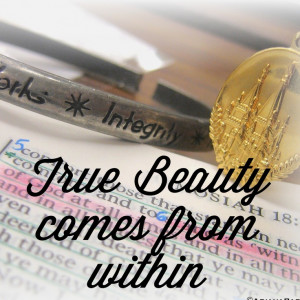 True beauty comes from within LDS young women quote