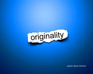 Originality Being Yourself Quote