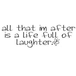 Laughter Quote by Ambεr