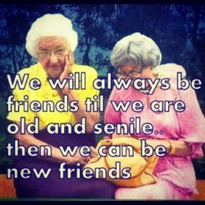 old ladies.My Friend, Old Age, Funny Old People, Best Friends, Friends ...