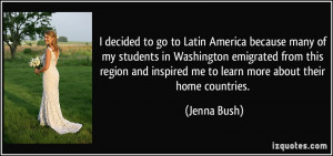 decided to go to Latin America because many of my students in ...
