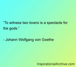 To witness two lovers, Quotes