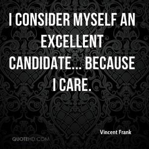 vincent-frank-vincent-frank-i-consider-myself-an-excellent-candidate ...