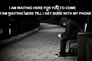 waiting-here-for-you-quotes-pictures-wallpapers-quote-with-my-phone ...