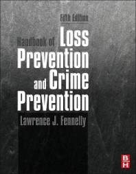 Handbook of Loss Prevention and Crime Prevention, 5th Edition,Lawrence ...