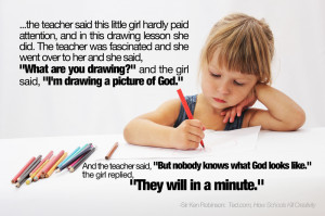 Sir-ken-robinson-quotes-drawing-a-picture-of-god