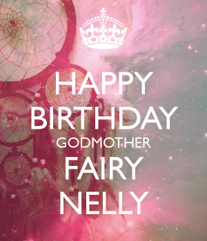 KEEP CALM AND HAPPY BIRTHDAY FROM YOUR FAIRY GODMOTHER