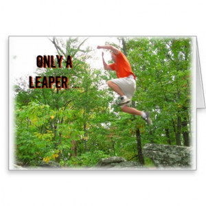 Leap Year Birthday Card--Only a Leaper