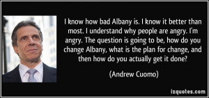 quote-i-know-how-bad-albany-is-i-know-it-better-than-most-i-understand ...
