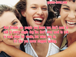 Best-friends-are-people-you-know-you-don't-need-to-talk-to-every ...