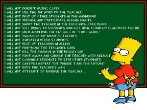 Like Penn and Teller , Bart Simpson (above) and the folks on Jackass ...