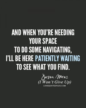 ... Quotes » Lyrics » Jason Mraz – I Won't Give Up Lyrics Quotes