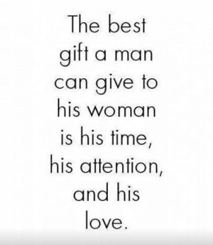 Advice for men & women alike; if someone works hard to make time for ...
