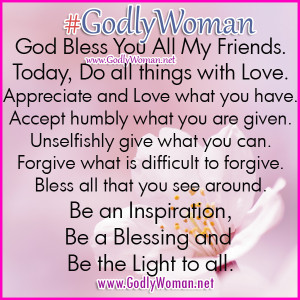Godly Woman is an inspiration, a blessing and a light to all