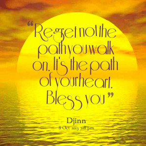 Walk Your Path Quotes