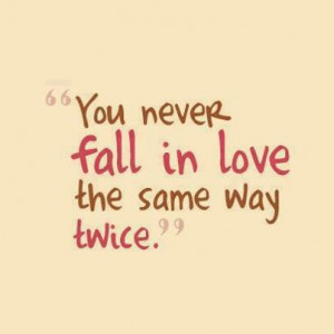 fall in love, love, quote, same, the same way, twice, way