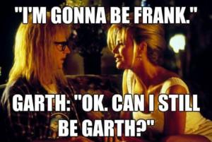 Still my favorite movie quote - ...