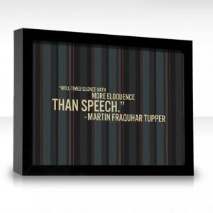 Well-timed silence hath more eloquence than speech-Martin Fraquhar ...