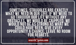 Christian Quotes About Life Struggles Sometimes, struggles are
