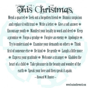 Lds Christmas Quotes this christmas, mend a